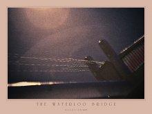 Мост Ватерлоо... / Опоздавшие к Лету...