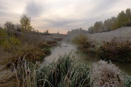 Туман,иней. / Октябрьские заморозки......